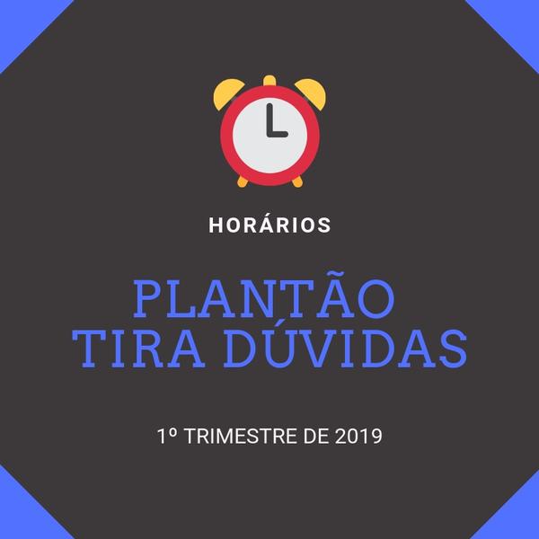 Plantão Tira Dúvidas (Ensino Médio) - Horários do 1º Trimestre
