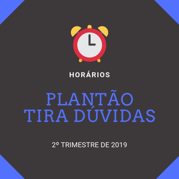 Plantão Tira Dúvidas (Ensino Médio) - Horários do 2º Trimestre