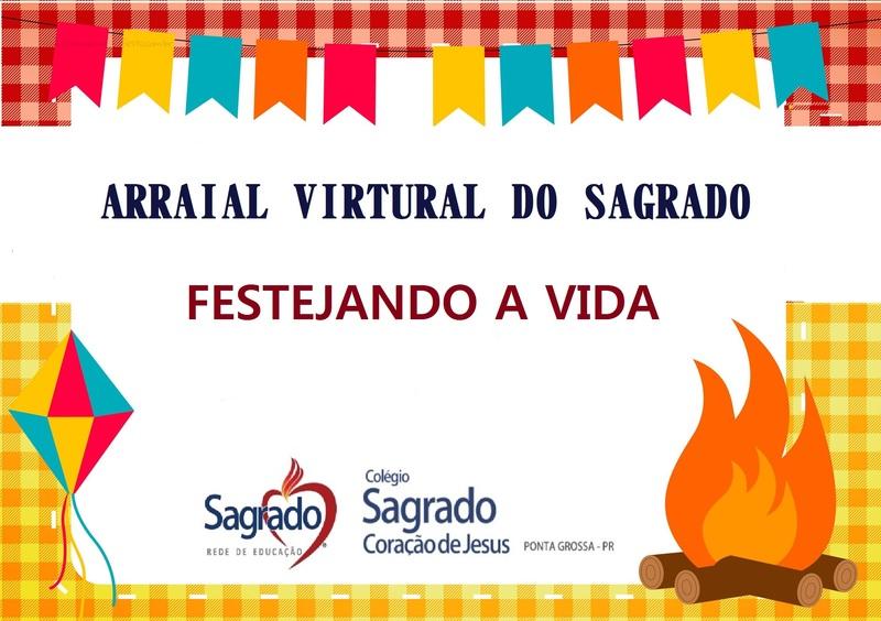 Confira os vídeos do Arraial Virtual do SAGRADO PG