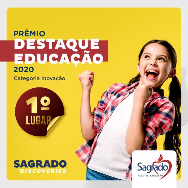 """""""Sagrado Discoveries"""" conquista primeiro lugar no Prêmio Destaque Educação 2020"""