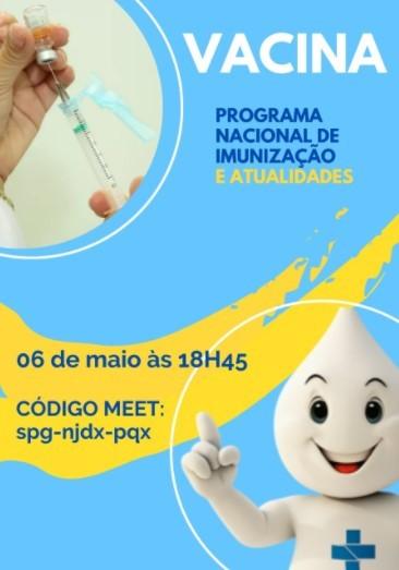"""""""Vacina"""" Programa Nacional de Imunização e atualidades."""