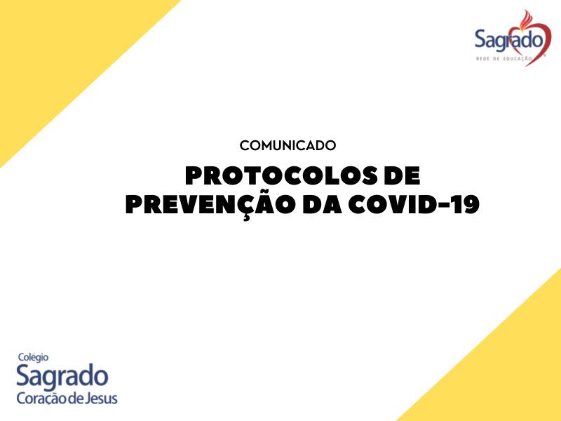 Comunicado: Protocolos de Prevenção da Covid-19
