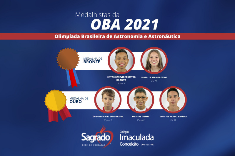 Medalhistas Sagrado: educandos do Colégio Imaculada recebem medalhas de ouro e bronze na OBA 2021