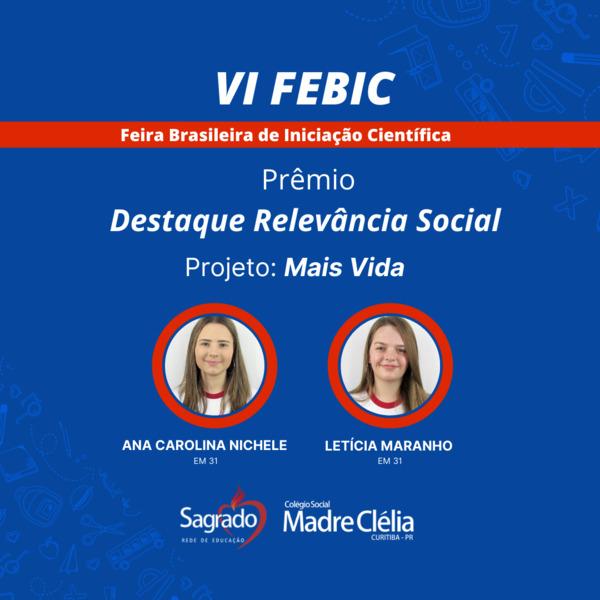 Projeto do Colégio Social Madre Clélia recebe prêmio na VI FEBIC